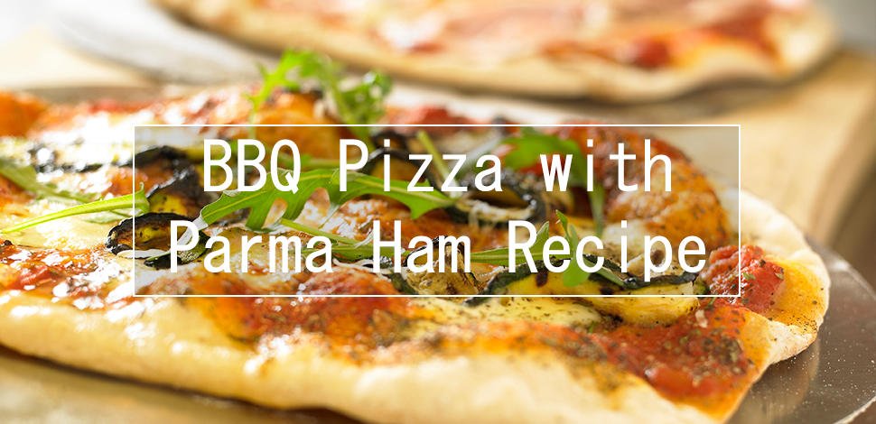 bbq-pizza-with-parma-ham