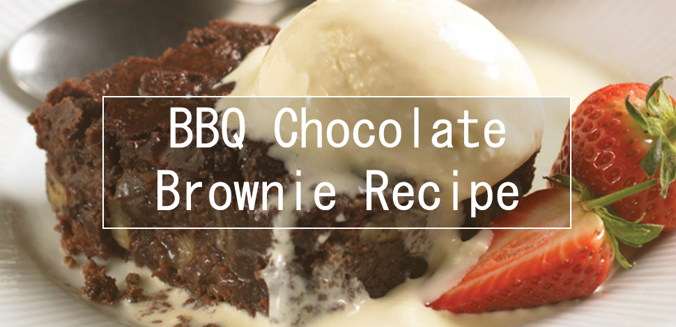 BBQ chocolate brownie recipe