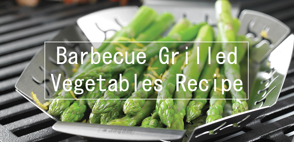 Barbecue Grilled Vegetables Recipe